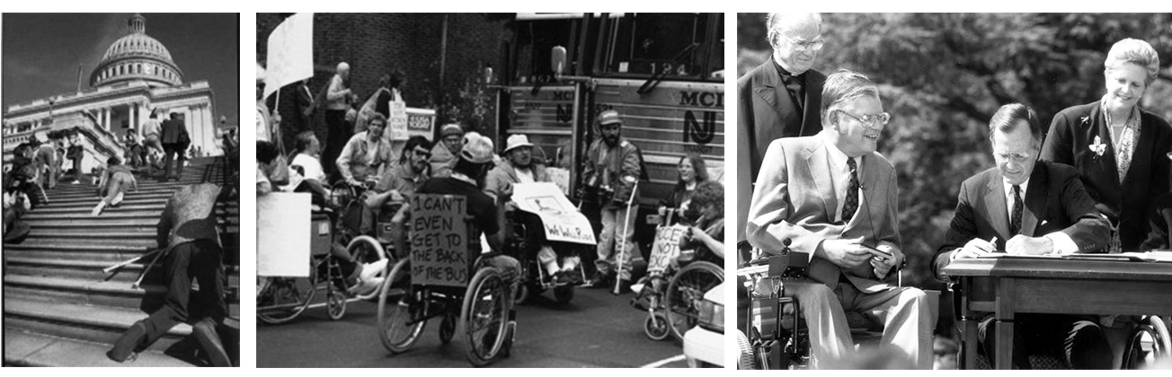 Tragic events followed by decades of activism led to the passing of  ADA in 1990 by President George H. W. Bush. (Photo Credit: Disability History Museum)